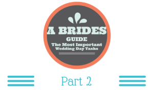 A bride's Guide Part 2 For Illinois Brides and Grooms