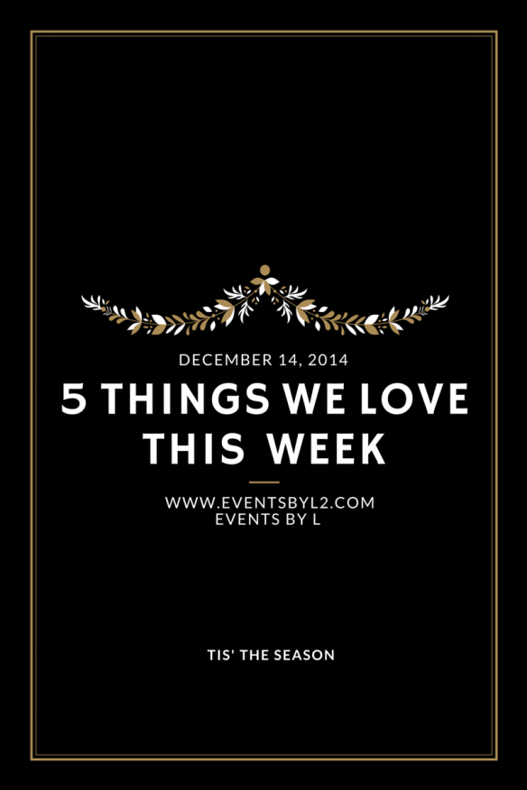 things we love this week